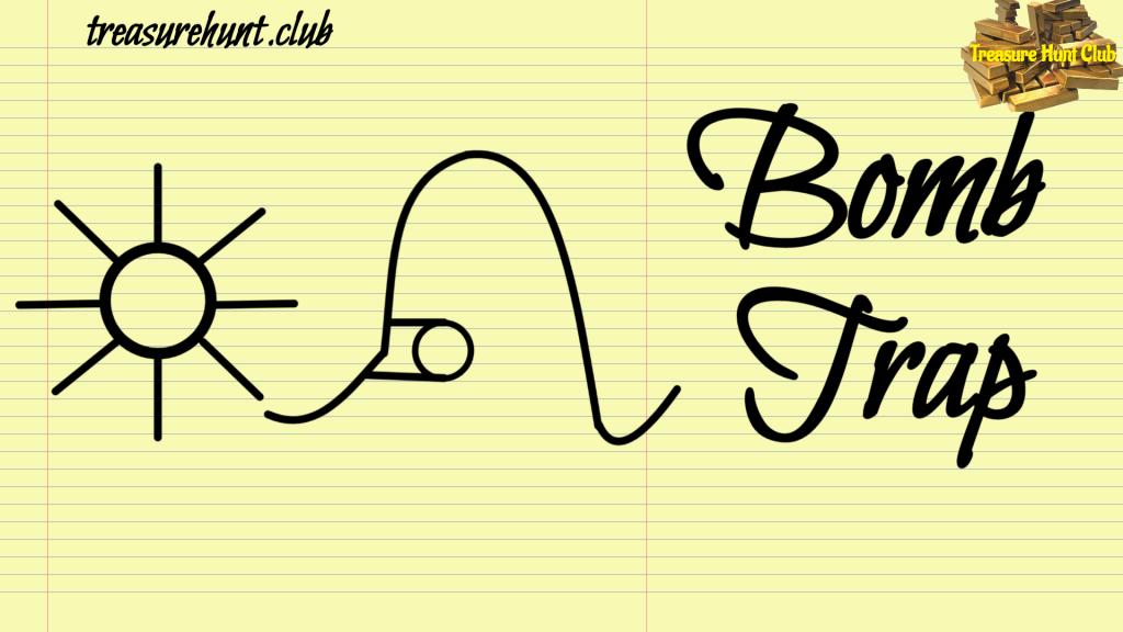 Bomb Trap Sign