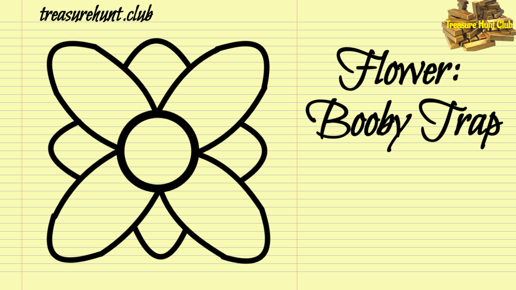 Flower Sign Booby Trap