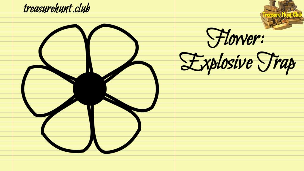 Flower Sign Explosive Trap