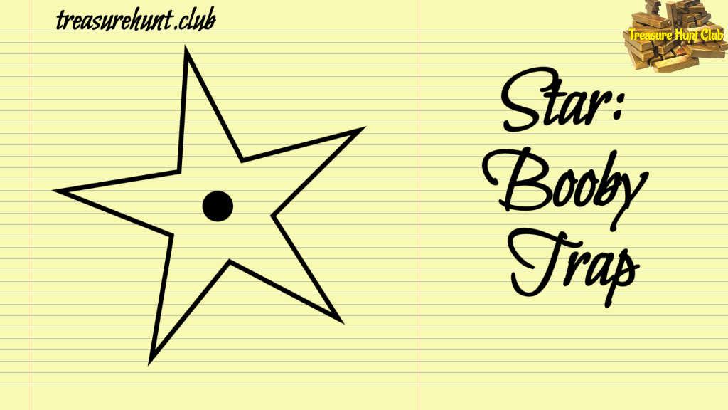 Star Booby Trap Sign